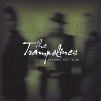 The Trampolines: Between the Lines – Music lineup